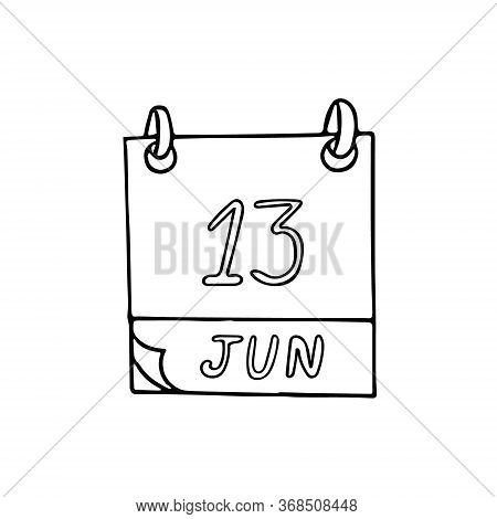 Calendar Hand Drawn In Doodle Style. June 13. International Albinism Awareness Day, Sewing Machine,