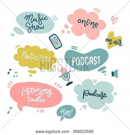 Start Podcasting Lettering Stickers With Speach Bubbles And Handwritten Typography For Podcast Cours