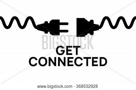 Electric Plug Connect Concept Socket. Get Connected Or Disconnect Vector Power Plug Cable Illustrati