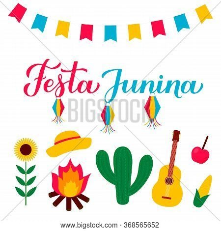 Festa Junina Calligraphy Lettering With Flags, Paper Lanterns Cactus And Guitar. Brazilian June Holi