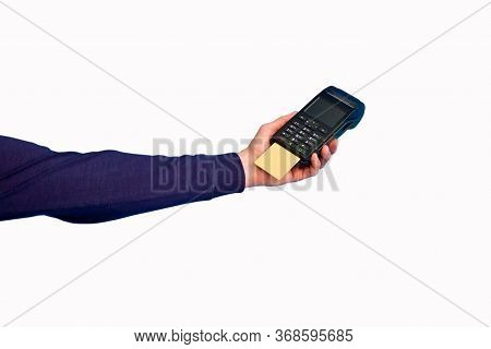 Male Hand Holding A Credit Card Payment Terminal On A White Background.