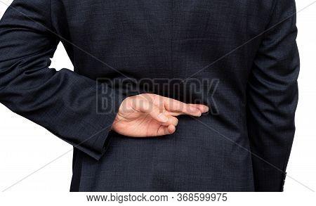 Dishonest Businessman Telling Lies, Lying Male Entrepreneur Holding Fingers Crossed Behind His Back.
