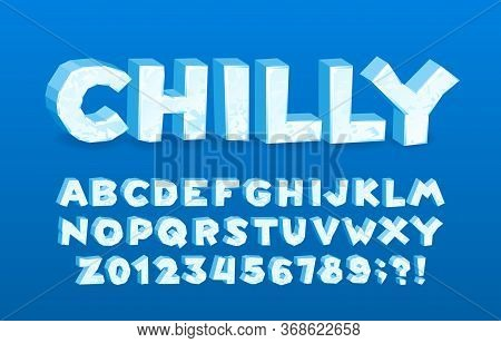 Chilly Alphabet Font. 3d Cartoon Ice Letters And Numbers. Stock Vector Typescript For Your Typograph