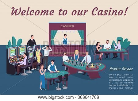 Welcome To Our Casino Poster Flat Vector Template. People Playing Poker. Blackjack Table. Slot Machi