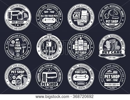 Pet Shop Vector Icons With Cat Care Supplies, Animal Food And Grooming Accessories. Isolated Symbols