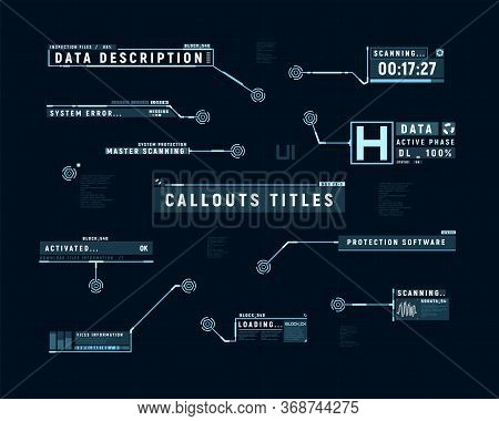 Futuristic Callouts. Hud Set Of Callout Bar Labels. Information Callouts Of Lower Third. Digital Inf