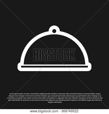 Black Covered With A Tray Of Food Icon Isolated On Black Background. Tray And Lid. Restaurant Cloche