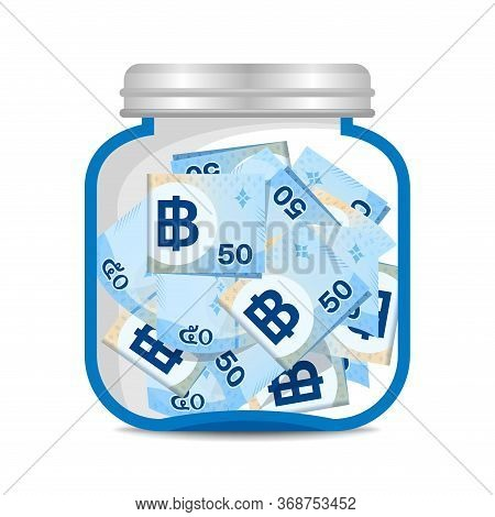 Banknote Money Thai Baht 50 In Glass Bottle For Savings Concept, Banknote Money Thb And Jar Money Fo