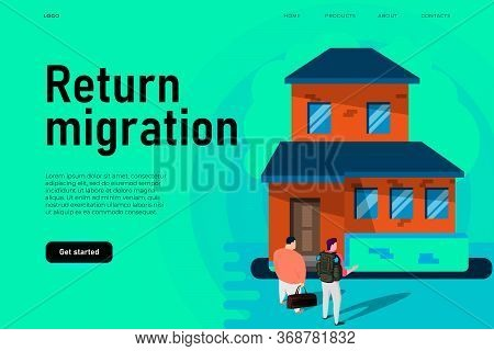 Return Migration Policy Illustration Concept With Flat Home And Two Isometric Migrants. Back To Home
