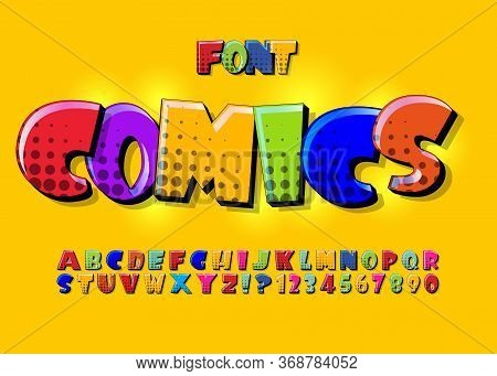 Creative High Detail Comic Font. Alphabet Of Comics, Pop Art. Letters And Figures For Decoration Of