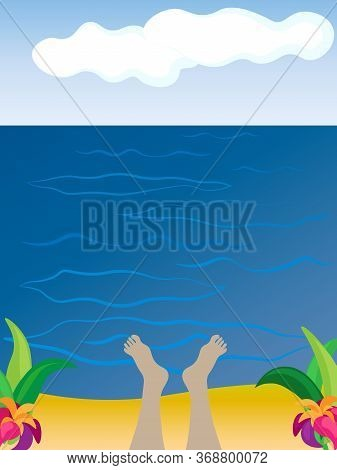 Feet In The Warm Sea. Time To Relax Overlooking The Horizon. Doodle Hand Drown Beach