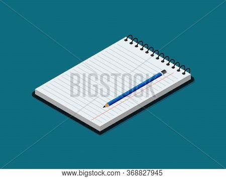 Isometric Notebook With Lined Paper And Pencil. Flat Stationary Copybook For Writing Text. Isometry