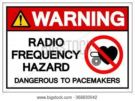 Warning Pacemaker Radio Frequency Hazard Symbol Sign ,vector Illustration, Isolate On White Backgrou