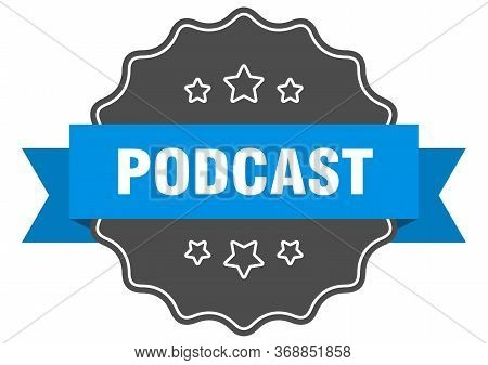 Podcast Blue Label. Podcast Isolated Seal. Podcast