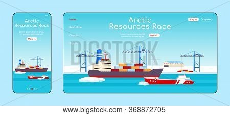 Arctic Resources Race Adaptive Landing Page Flat Color Vector Template. Polar Shipyard Mobile And Pc