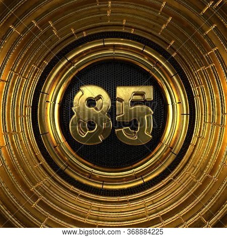 Gold Number 85 (number Eighty-five) With Perforated Black Metal Background And Gold Rings Around. 3d