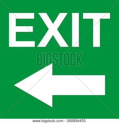 Exit Door Sign With Arrow. Vector Icon, Safety Symbol. Escape Help Evacuation