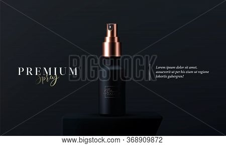 Elegant Cosmetic Spray For Skin Care On Black Background. Realistic Vector 3d Black And Gold Matte C