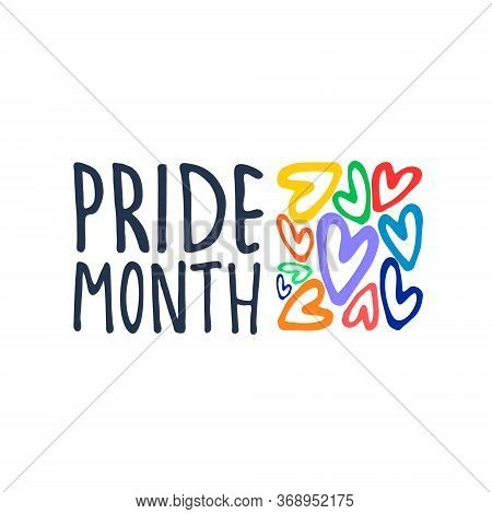 Month Of Sexual Diversity Celebrations. Sex Minorities Self-affirmation Concept. Hand-lettered Logo