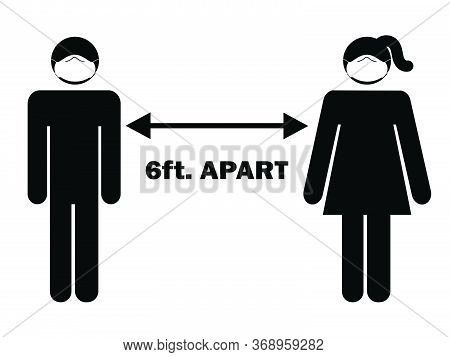 6 Ft. Apart Man Woman Stick Figure With Facial Mask. Pictogram Illustration Depicting Social Distanc