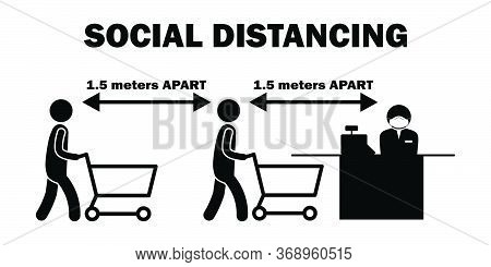 Social Distancing 1.5 M Meters Apart Cashier Line Stick Figure. Black And White Pictogram Depicting