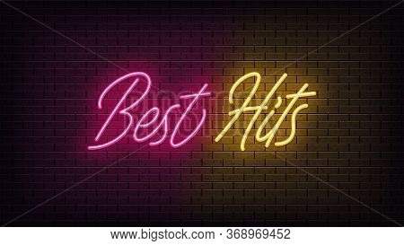 Neon Best Hits, Lettering. Neon Text Of Best Hits On Black Brick Background. Night Pink And Yellow V