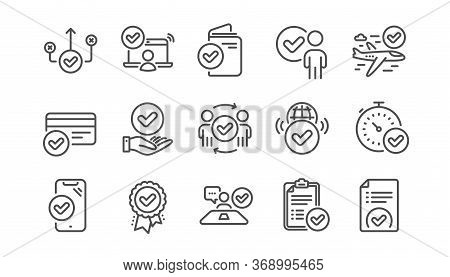 Approve Line Icons Set. Accepted Document, Right Choice, Interviewed. Quality Check, Protection, Che