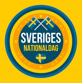 Independence Day Of Sweden. National Holiday Event