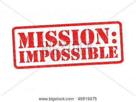 MISSION: IMPOSSIBLE Rubber Stamp over a white background. poster