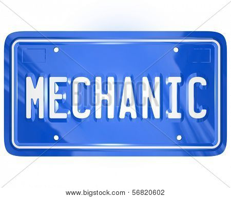 Mechanic word on a blue metal vanity license plate for a car or automobile to illustrate a repair shop or garage for fixing a vehicle