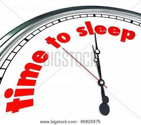 Time to Sleep words on a clock face to illustrate or remind you to relax, rest, or nap at night poster