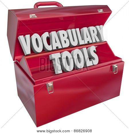 Vocabulary Tools 3d words in a red metal toolbox to illustrate education and learning new language words and terms