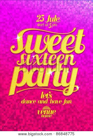 Sweet sixteen party fashion pink poster with gold letters and sparkles.