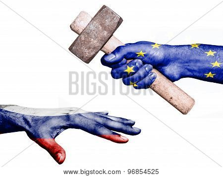 Flag of European Union overprinted on a hand holding a heavy hammer hitting a hand representing the Russia. Conceptual image for political fiscal or social aggressions penalties taxation poster