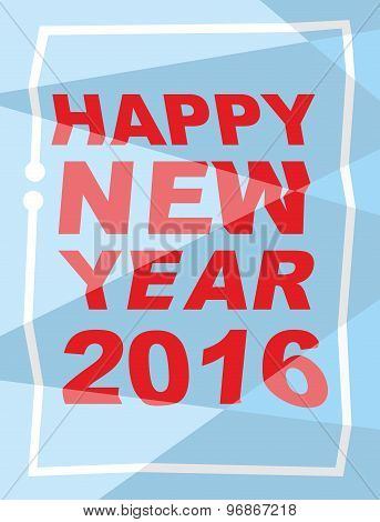 Happy New Year 2016. Mauled Background, Broken Letters. Vector Illustration