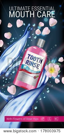 Mouth rinse ads. Vector 3d Illustration with Mouth rinse in bottle and rosehip flower. Vertical banner with product on dark background.