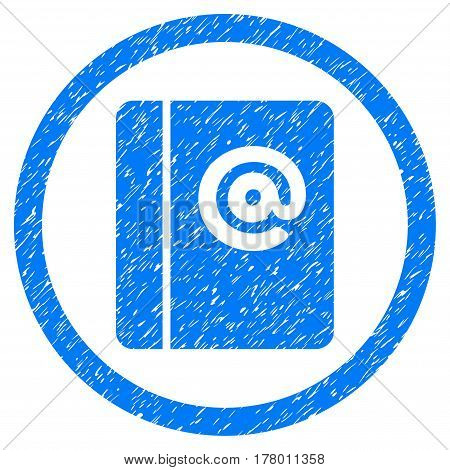 Emails grainy textured icon inside circle for overlay watermark stamps. Flat symbol with scratched texture. Circled dotted vector blue ink rubber seal stamp with grunge design on a white background.
