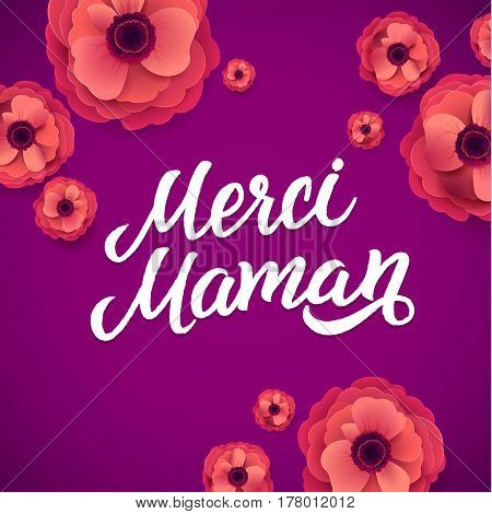 Mother s Day greeting card. Floral Background. French Text Thank You Mom.