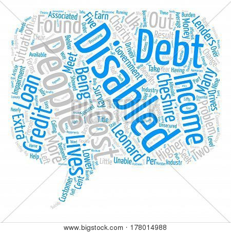 Disabled In Debt text background word cloud concept