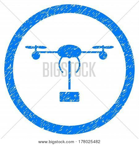 Copter Shipment grainy textured icon inside circle for overlay watermark stamps. Flat symbol with scratched texture.