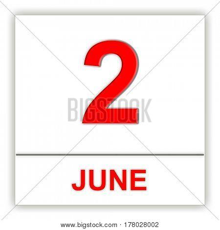 June 2. Day on the calendar. 3D illustration