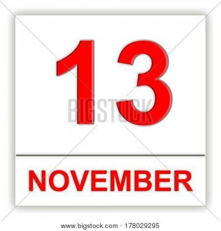 November 13. Day on the calendar. 3D illustration
