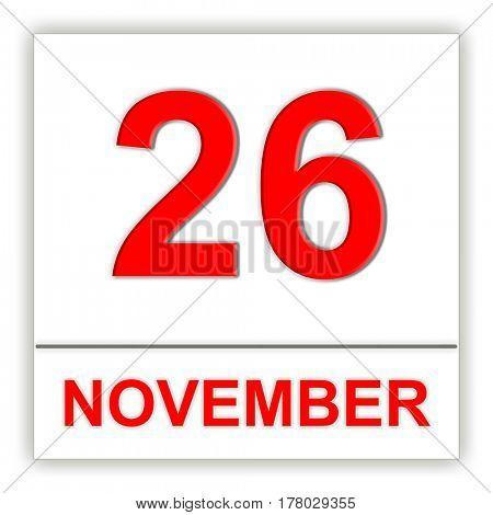 November 26. Day on the calendar. 3D illustration