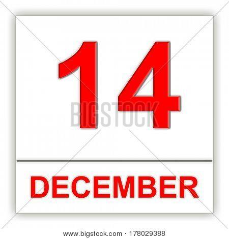 December 14. Day on the calendar. 3D illustration