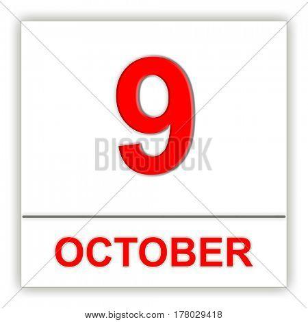 October 9. Day on the calendar. 3D illustration