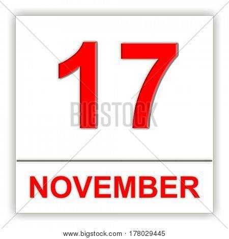 November 17. Day on the calendar. 3D illustration