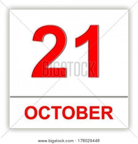 October 21. Day on the calendar. 3D illustration