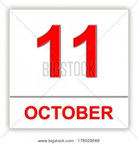 October 11. Day on the calendar. 3D illustration