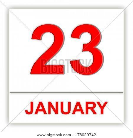 January 23. Day on the calendar. 3D illustration