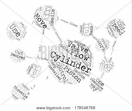 Don t use a needle valve to control your air cylinder speed Word Cloud Concept Text Background